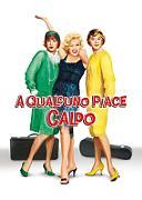 A QUALCUNO PIACE CALDO (SOME LIKE IT HOT) (RIED.)