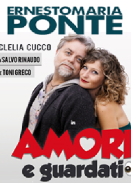 Ernesto Maria Ponte in Amore e Guardati
