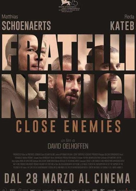 FRATELLI NEMICI - CLOSE ENEMIES (FRERES ENNEMIS)