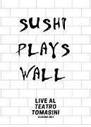 Sushi Plays Wall