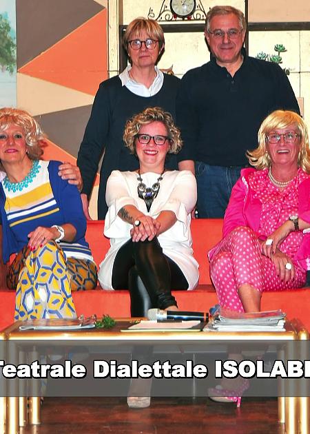 ONA OLTA OGNE QUATR'AGN - Compagnia Teatrale Isolabella